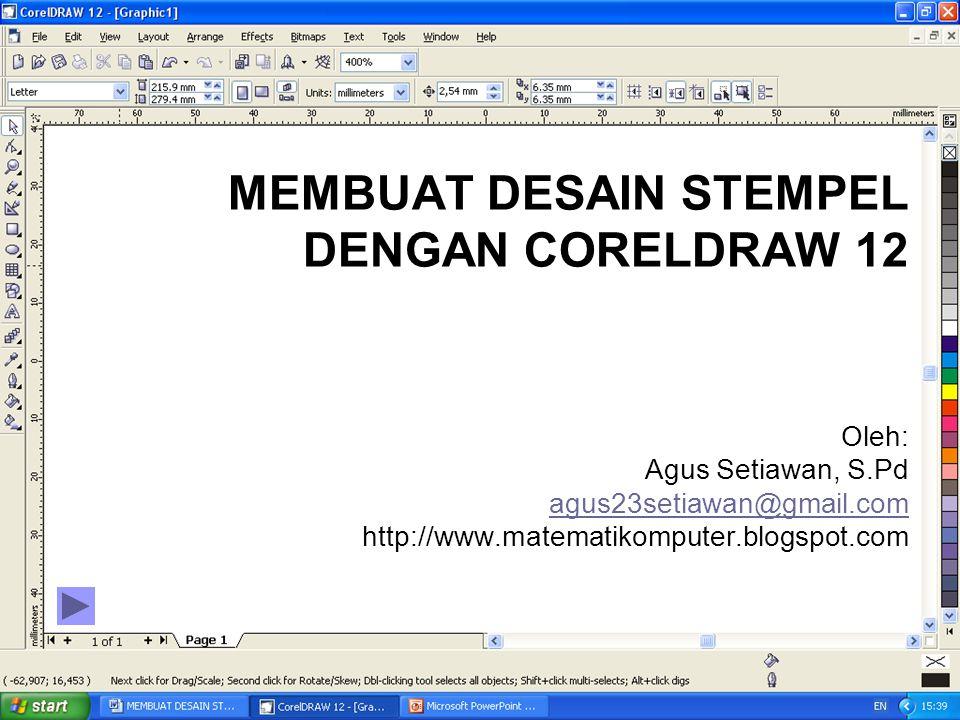 MEMBUAT DESAIN STEMPEL DENGAN CORELDRAW 12