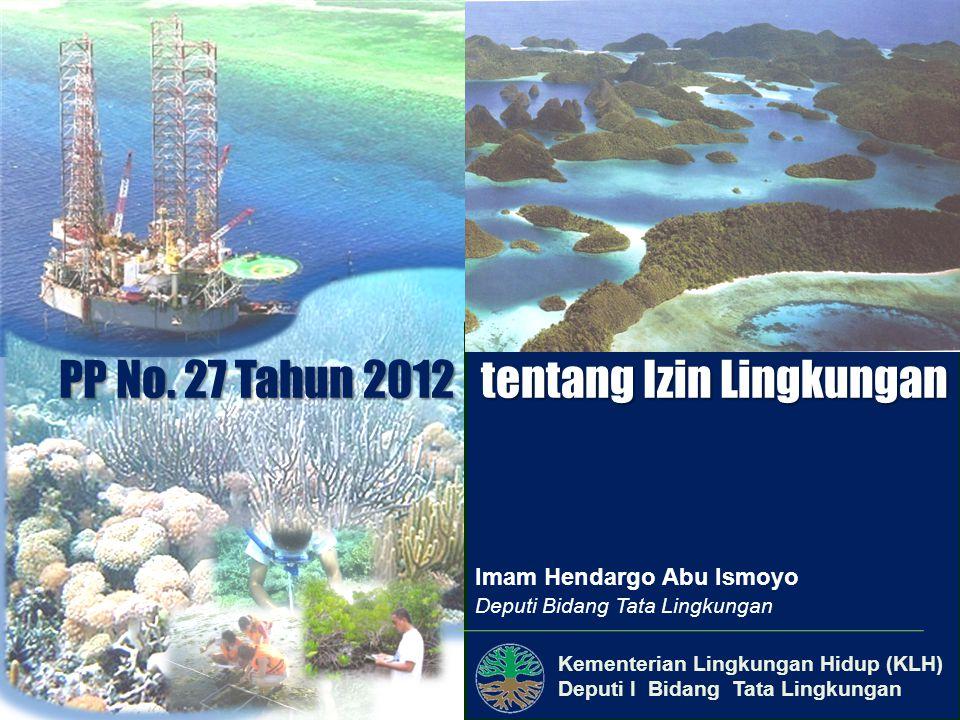 PP No. 27 Tahun 2012 tentang Izin Lingkungan