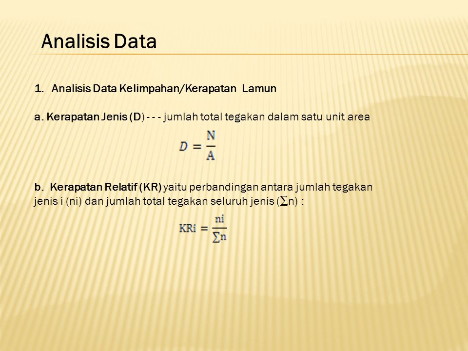 Analisis Data Analisis Data Kelimpahan/Kerapatan Lamun