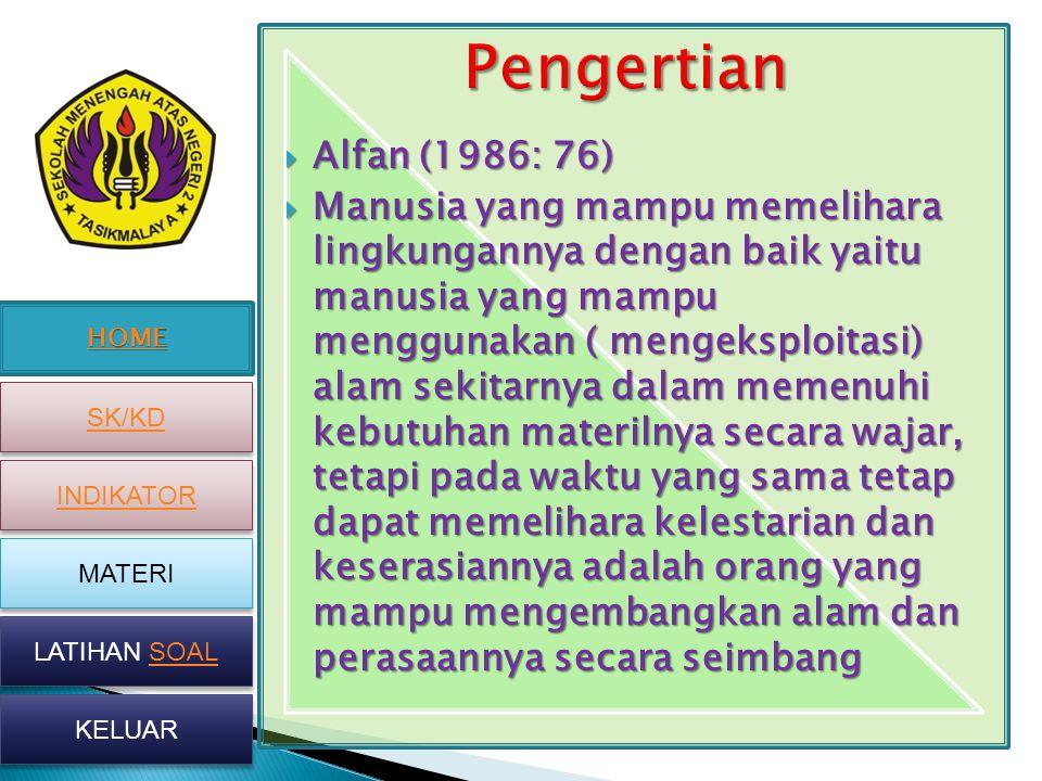 Pengertian Alfan (1986: 76)