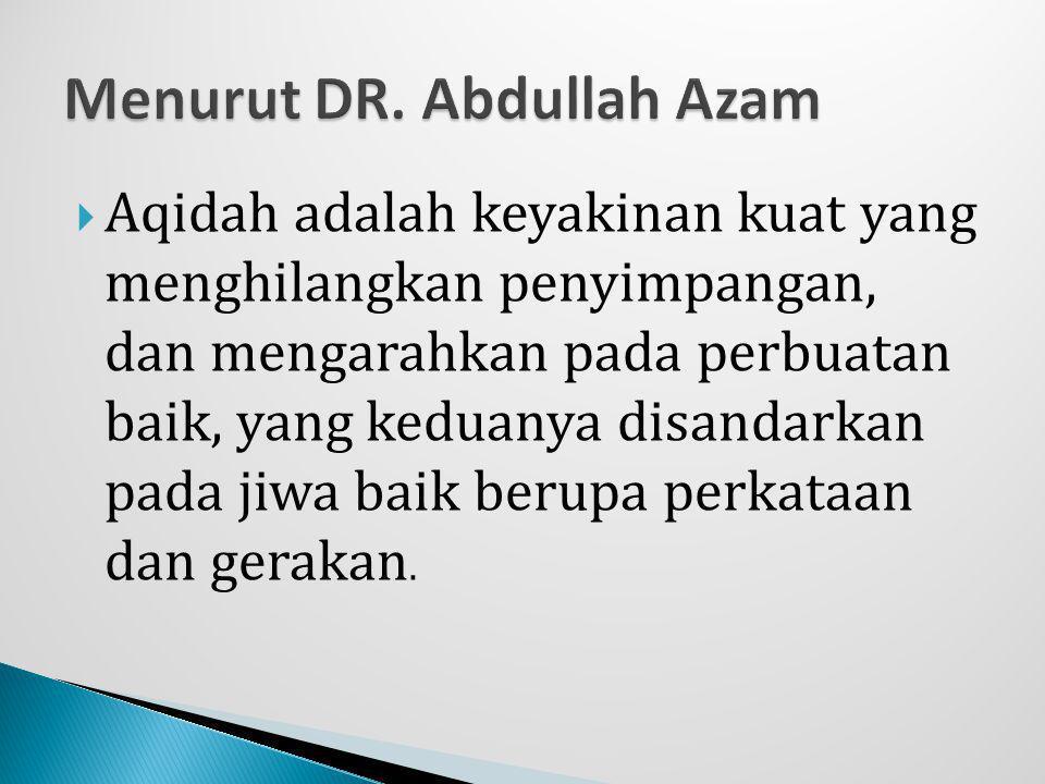 Menurut DR. Abdullah Azam