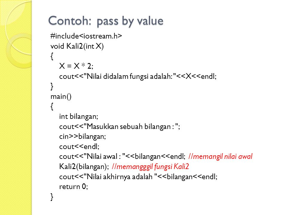 Contoh: pass by value