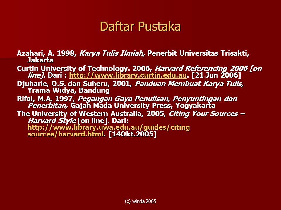 Daftar Pustaka Azahari, A. 1998, Karya Tulis Ilmiah, Penerbit Universitas Trisakti, Jakarta.
