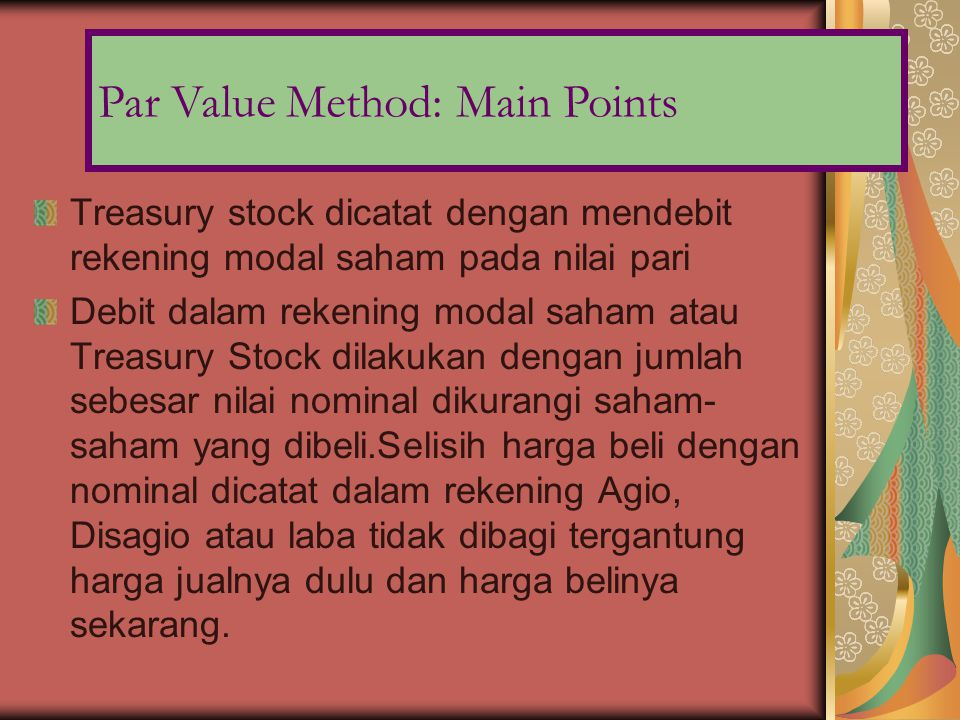 Par Value Method: Main Points