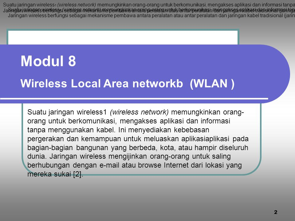 Modul 8 Wireless Local Area networkb (WLAN )