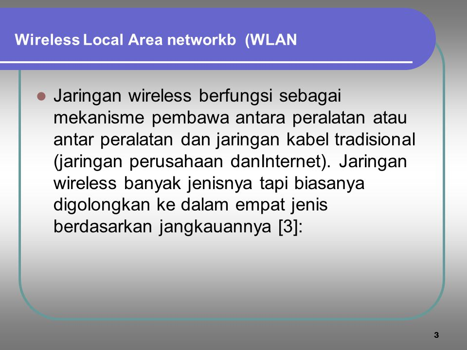 Wireless Local Area networkb (WLAN