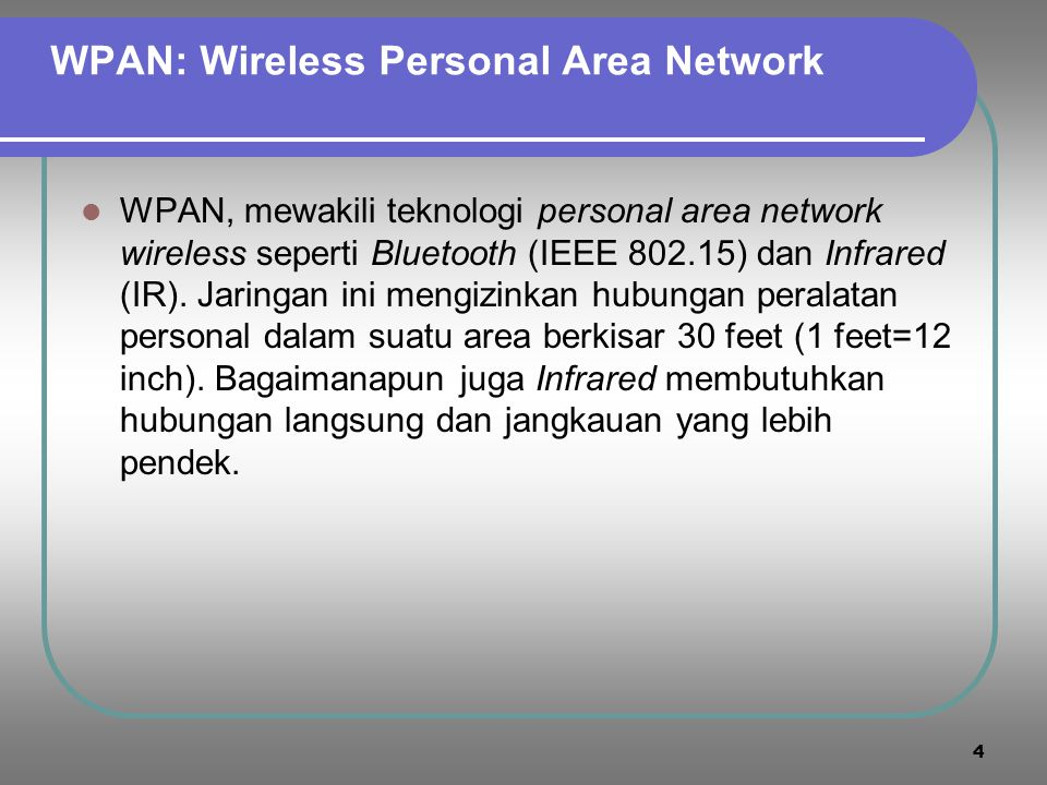 WPAN: Wireless Personal Area Network