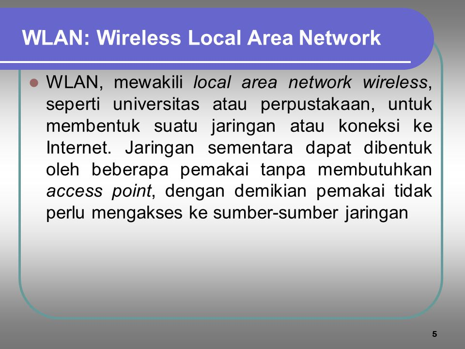 WLAN: Wireless Local Area Network