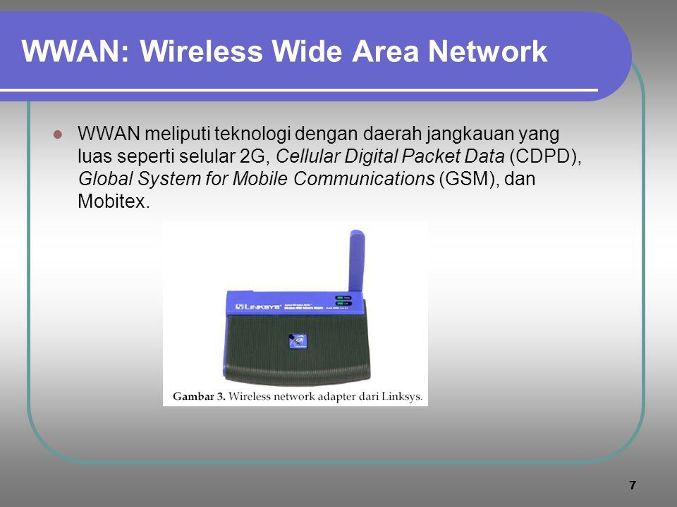 WWAN: Wireless Wide Area Network
