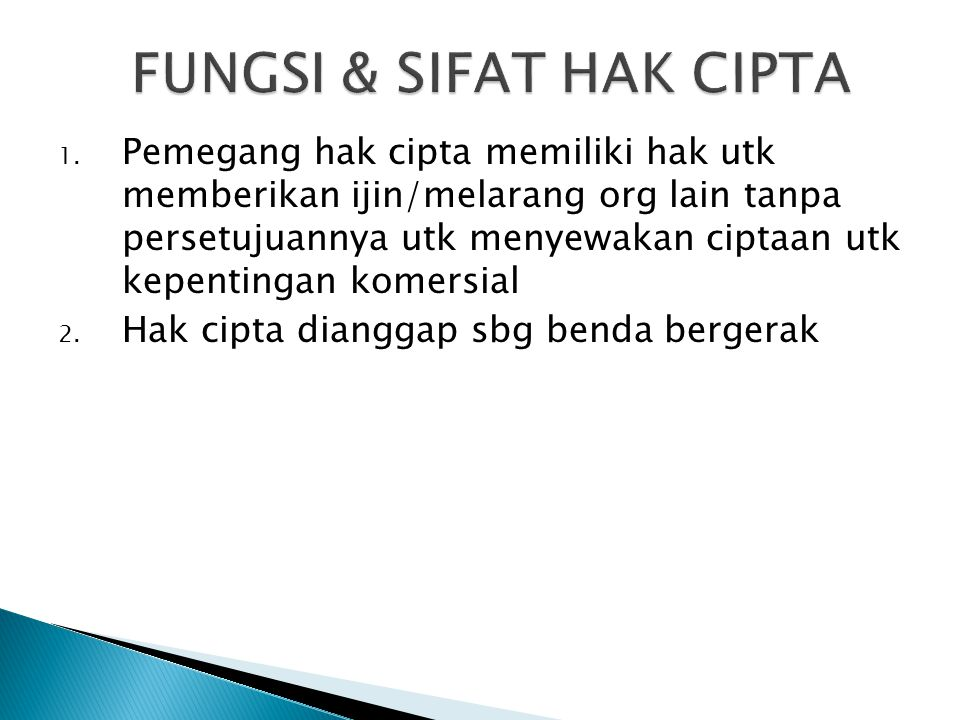 FUNGSI & SIFAT HAK CIPTA