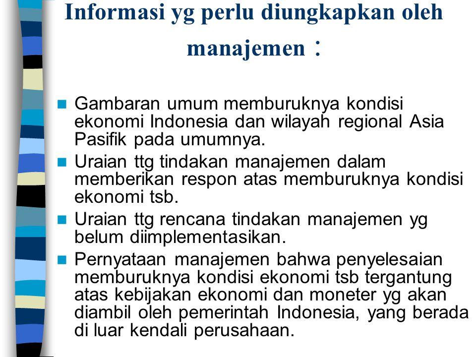 Informasi yg perlu diungkapkan oleh manajemen :
