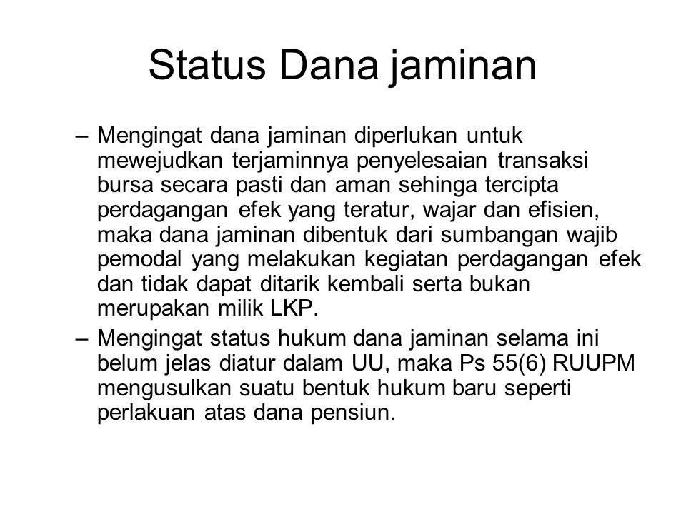 Status Dana jaminan