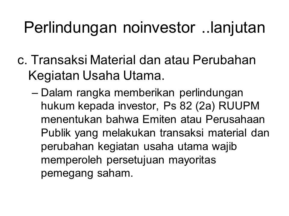 Perlindungan noinvestor ..lanjutan