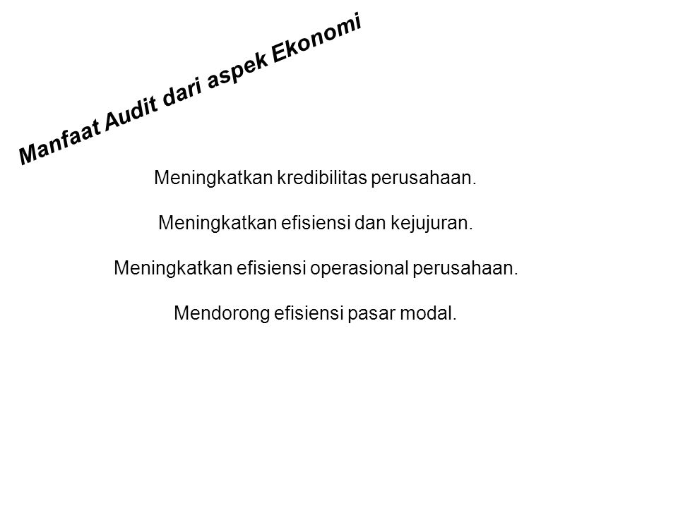Manfaat Audit dari aspek Ekonomi