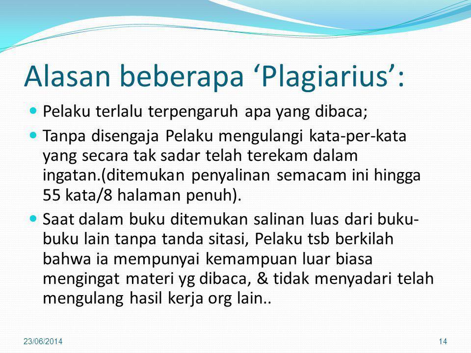 Alasan beberapa 'Plagiarius':