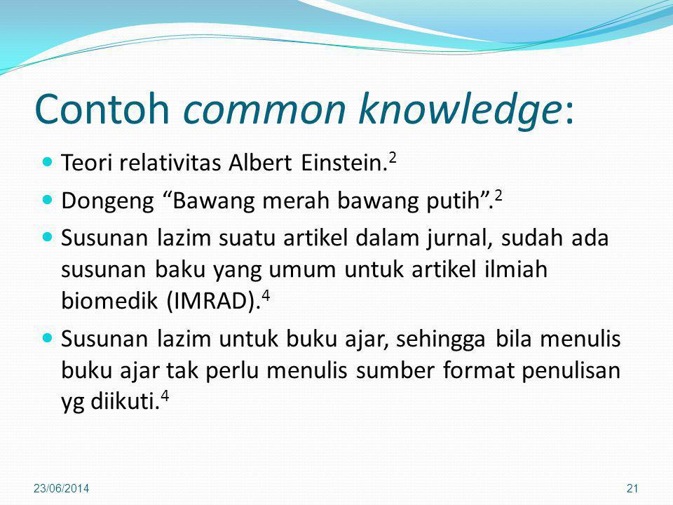 Contoh common knowledge: