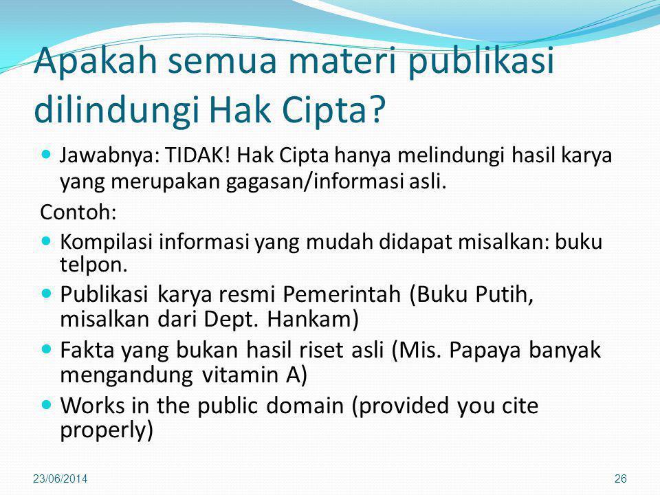 Apakah semua materi publikasi dilindungi Hak Cipta