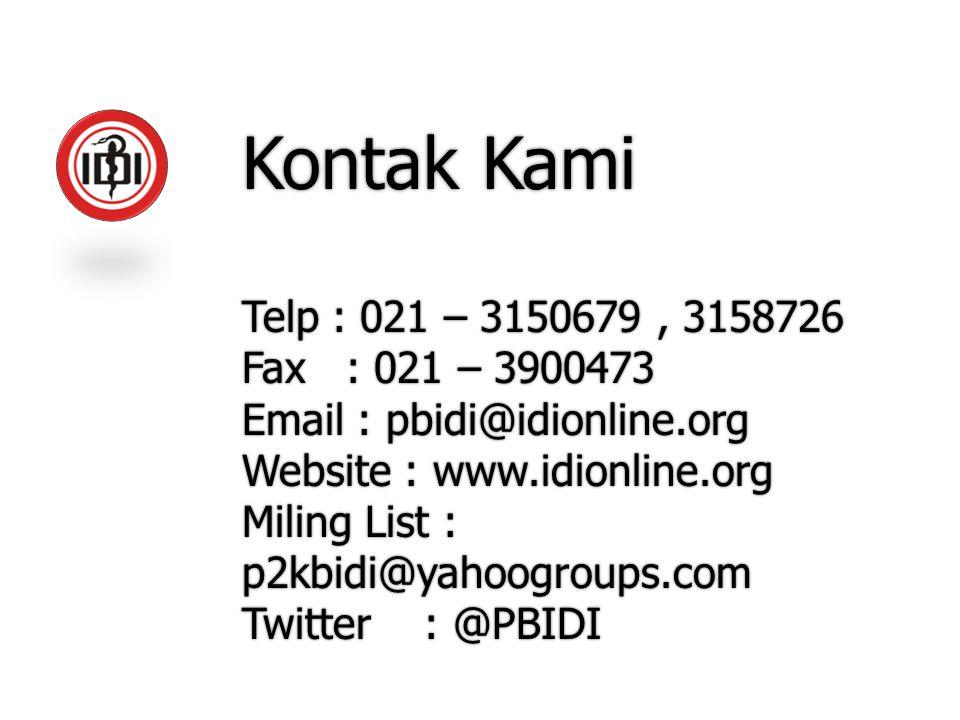 Kontak Kami Telp : 021 – 3150679 , 3158726 Fax : 021 – 3900473
