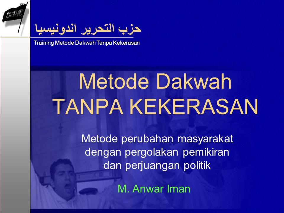 Metode Dakwah TANPA KEKERASAN