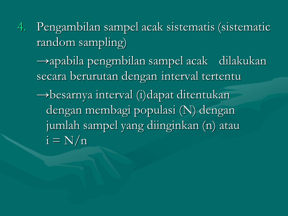 Pengambilan sampel acak sistematis (sistematic random sampling)