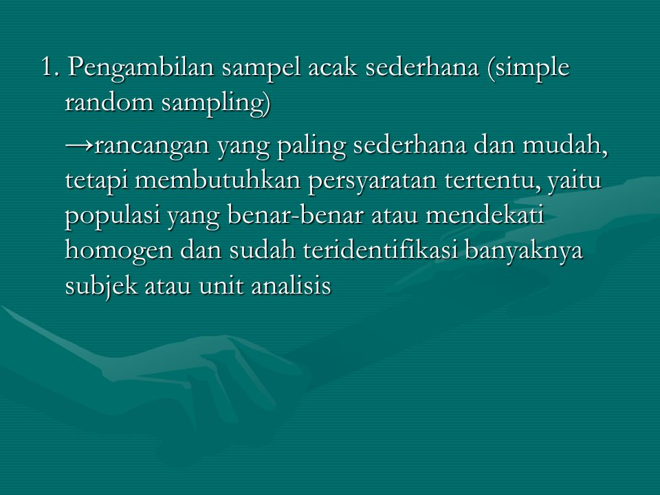 1. Pengambilan sampel acak sederhana (simple random sampling)
