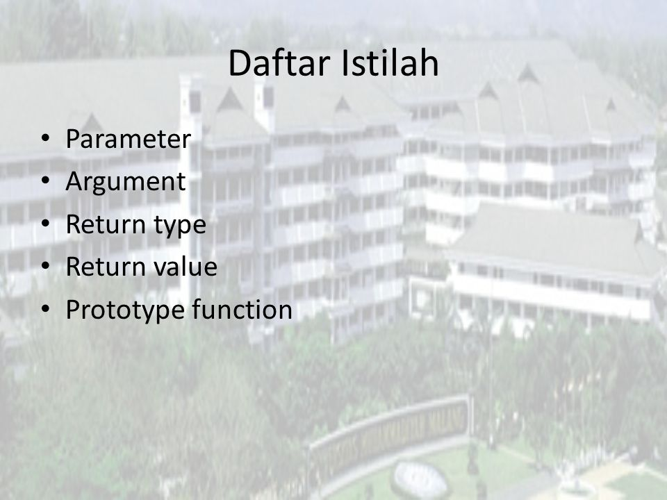 Daftar Istilah Parameter Argument Return type Return value
