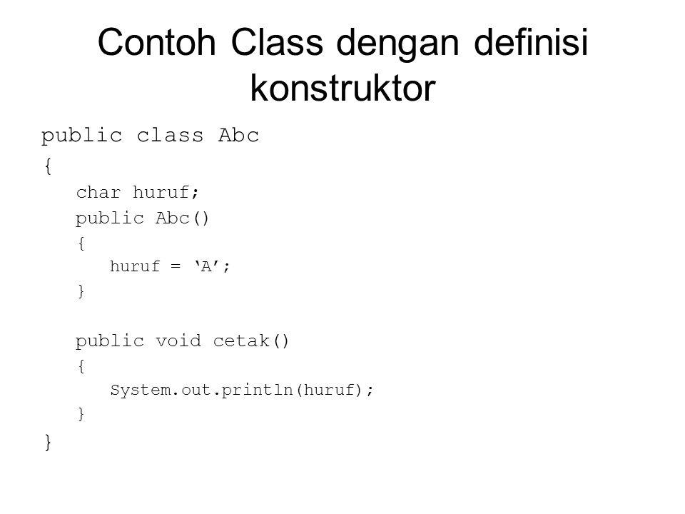 Contoh Class dengan definisi konstruktor