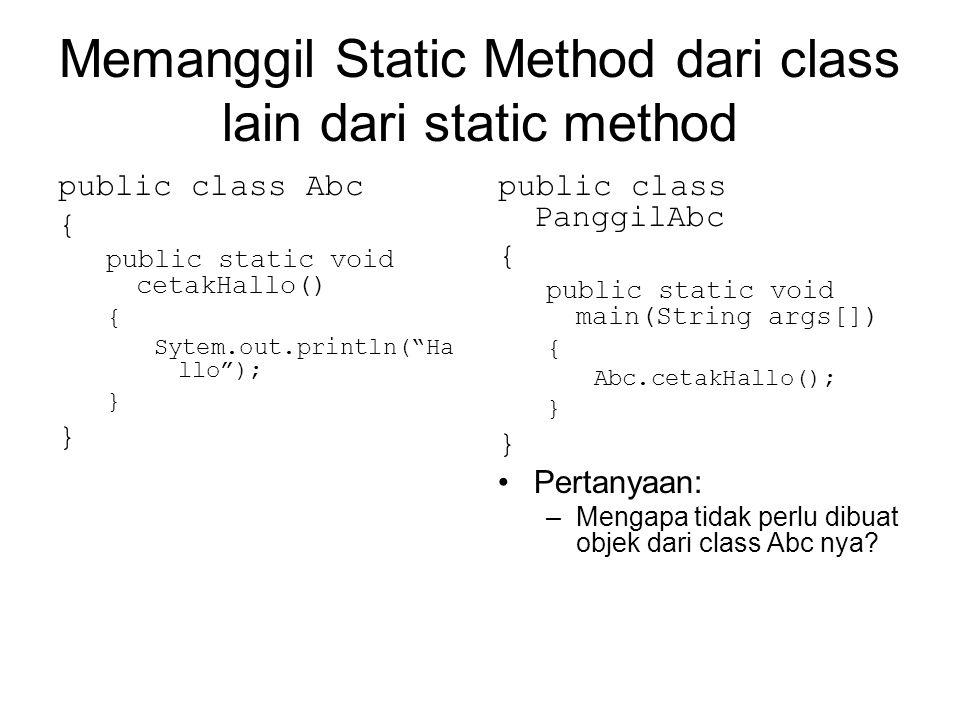 Memanggil Static Method dari class lain dari static method