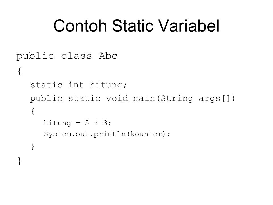 Contoh Static Variabel