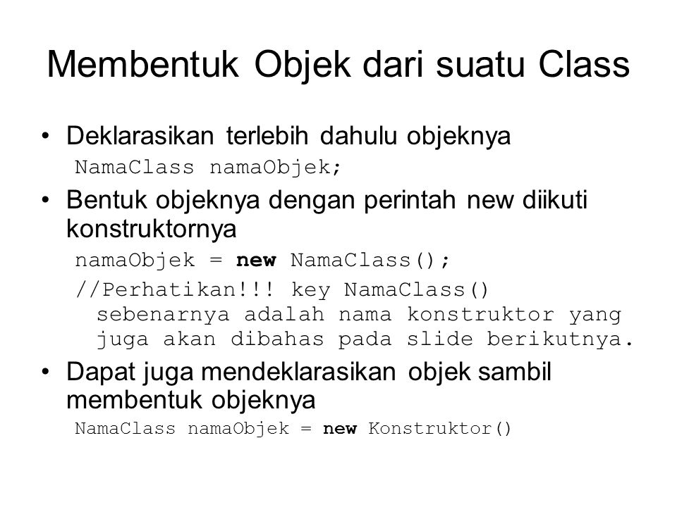Membentuk Objek dari suatu Class