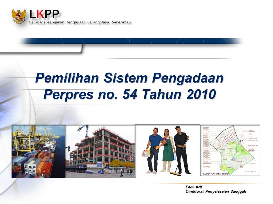 Pemilihan Sistem Pengadaan Perpres no. 54 Tahun 2010