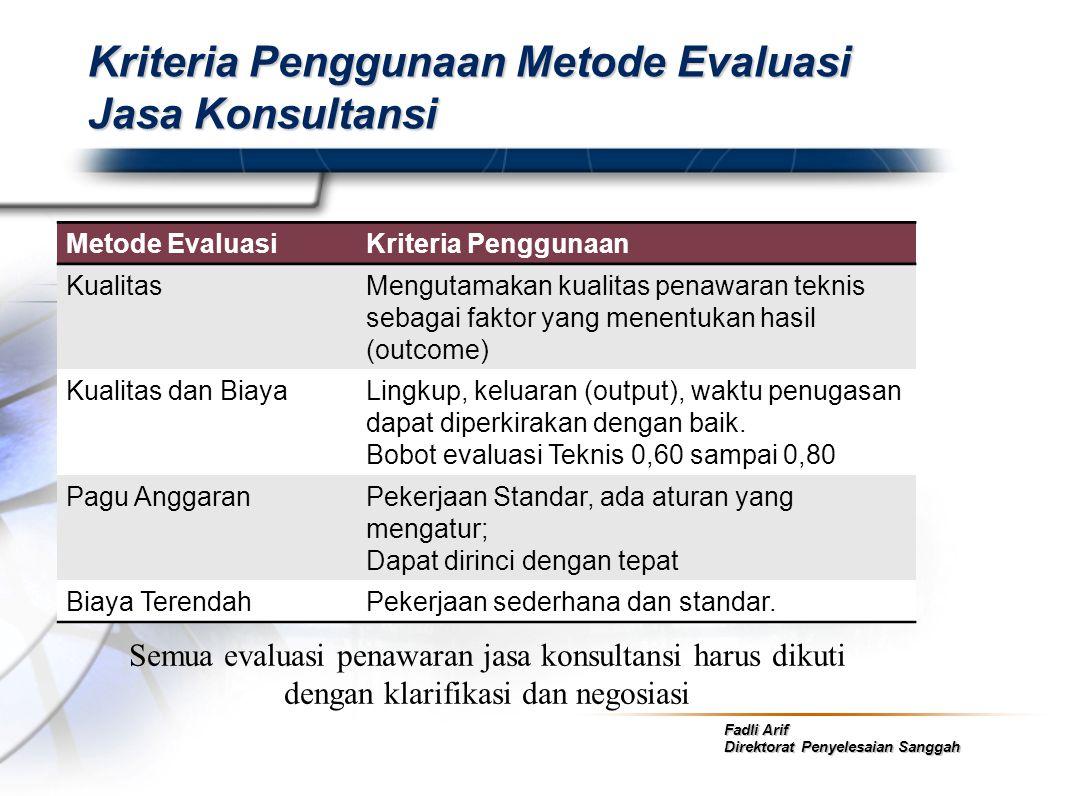 Kriteria Penggunaan Metode Evaluasi Jasa Konsultansi