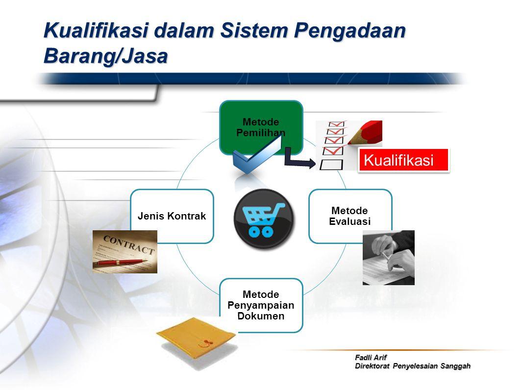 Kualifikasi dalam Sistem Pengadaan Barang/Jasa