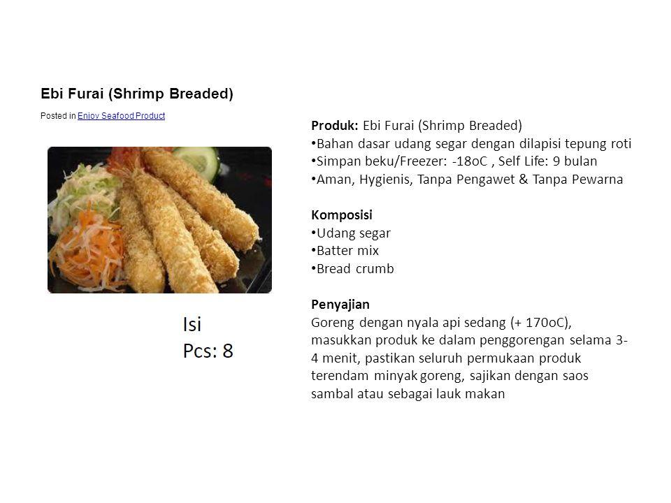 Ebi Furai (Shrimp Breaded) Produk: Ebi Furai (Shrimp Breaded)