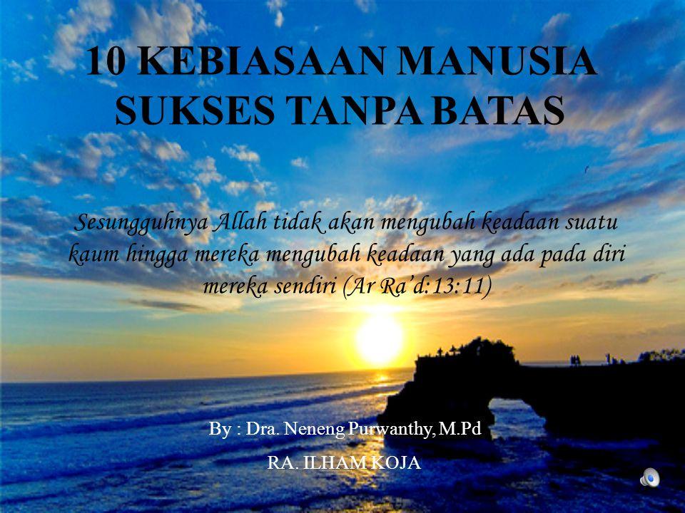 10 KEBIASAAN MANUSIA SUKSES TANPA BATAS