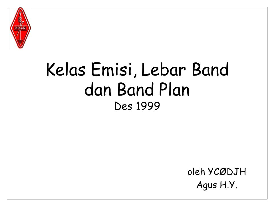 Kelas Emisi, Lebar Band dan Band Plan Des 1999
