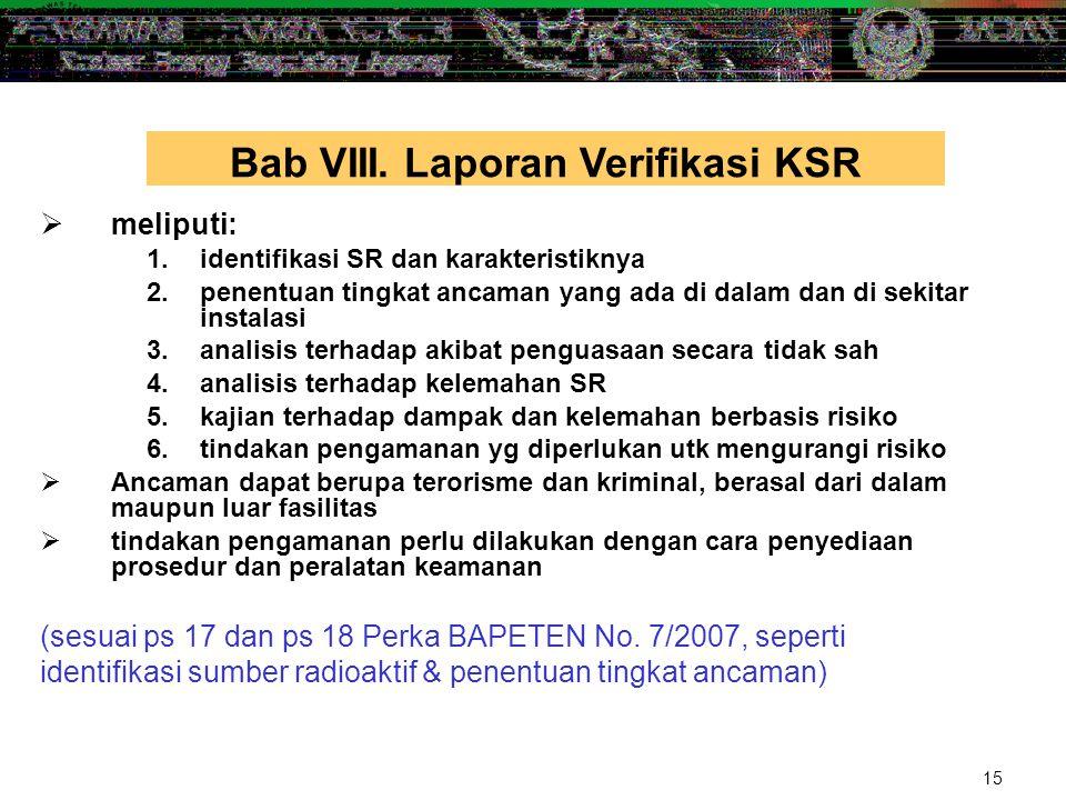 Bab VIII. Laporan Verifikasi KSR