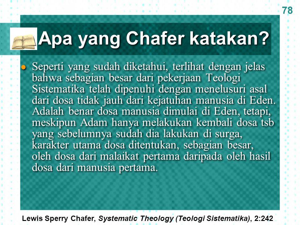 Apa yang Chafer katakan