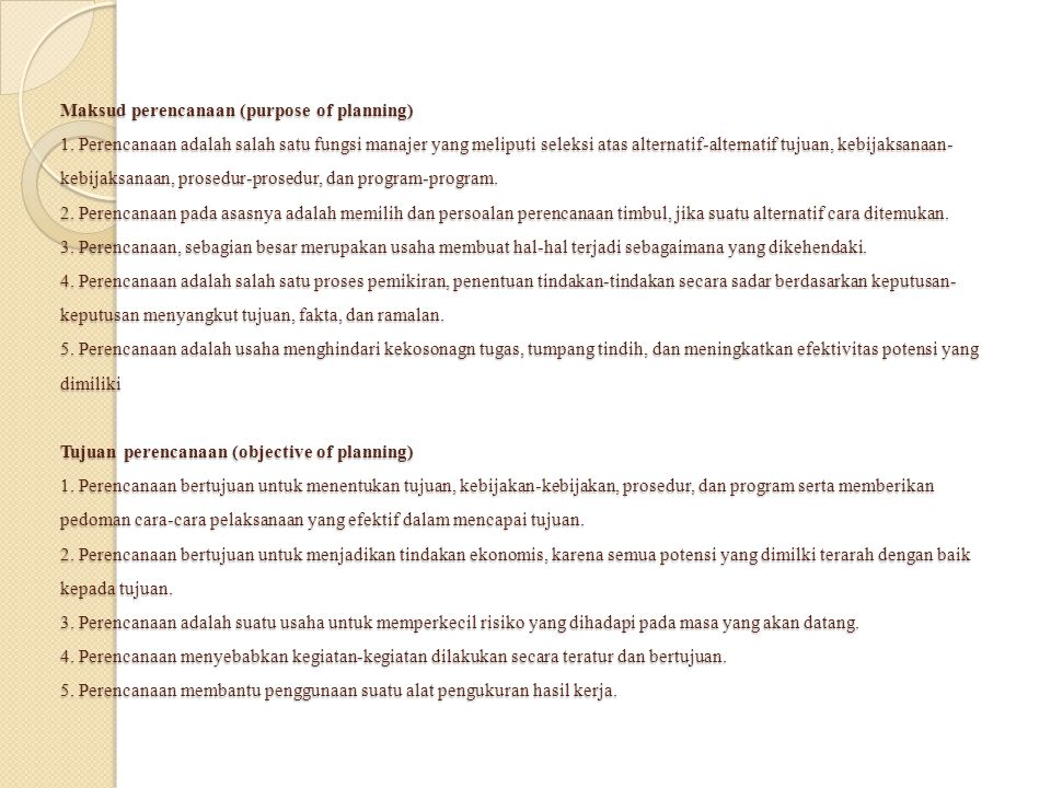 Maksud perencanaan (purpose of planning) 1