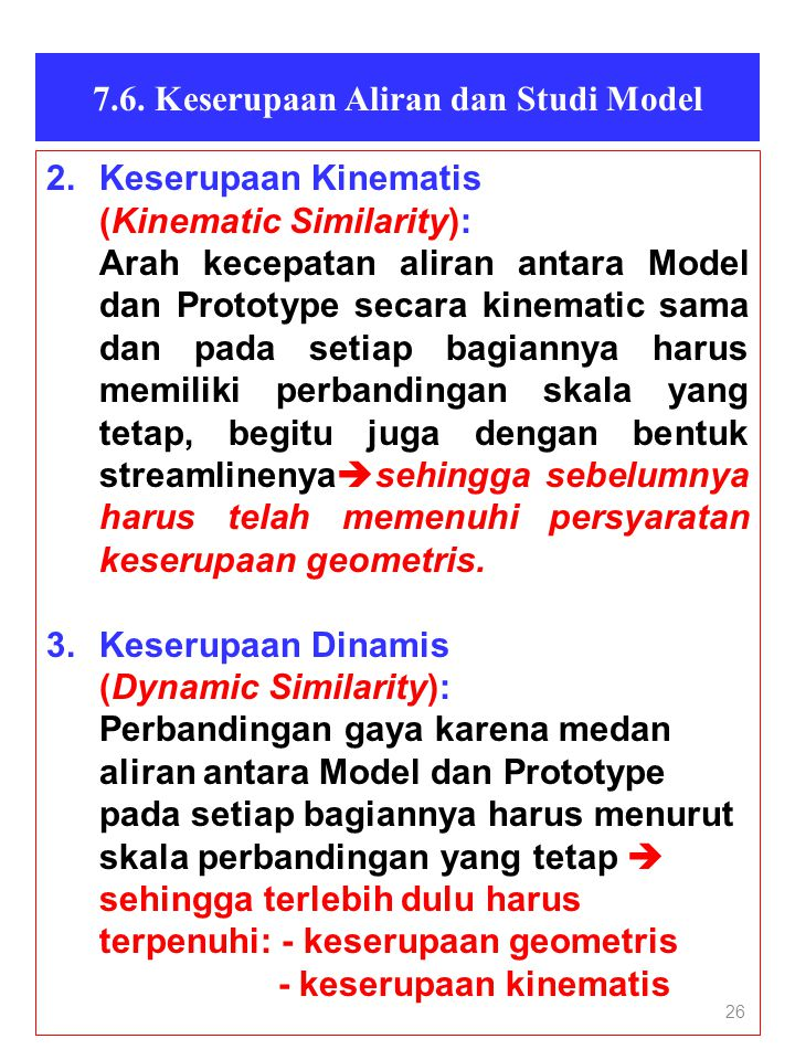 7.6. Keserupaan Aliran dan Studi Model