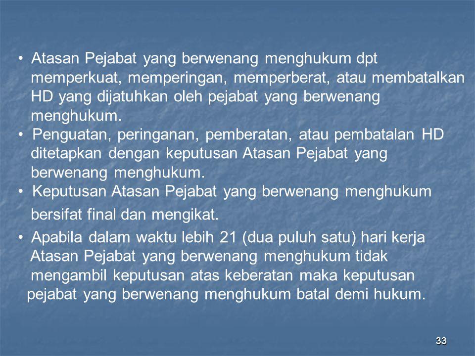 Atasan Pejabat yang berwenang menghukum dpt