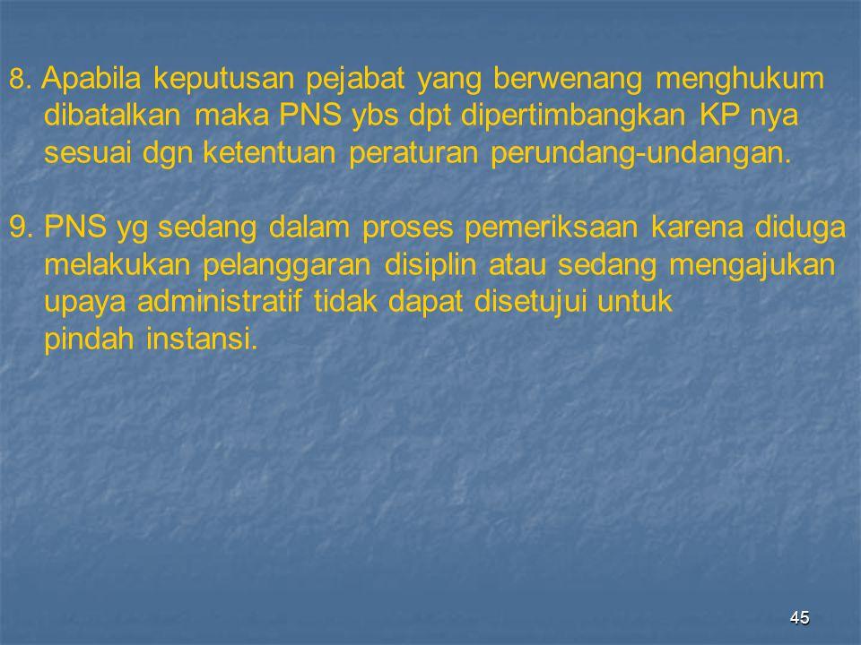 dibatalkan maka PNS ybs dpt dipertimbangkan KP nya