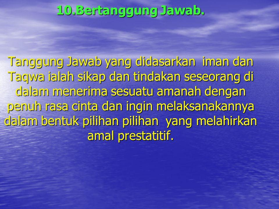 10.Bertanggung Jawab.