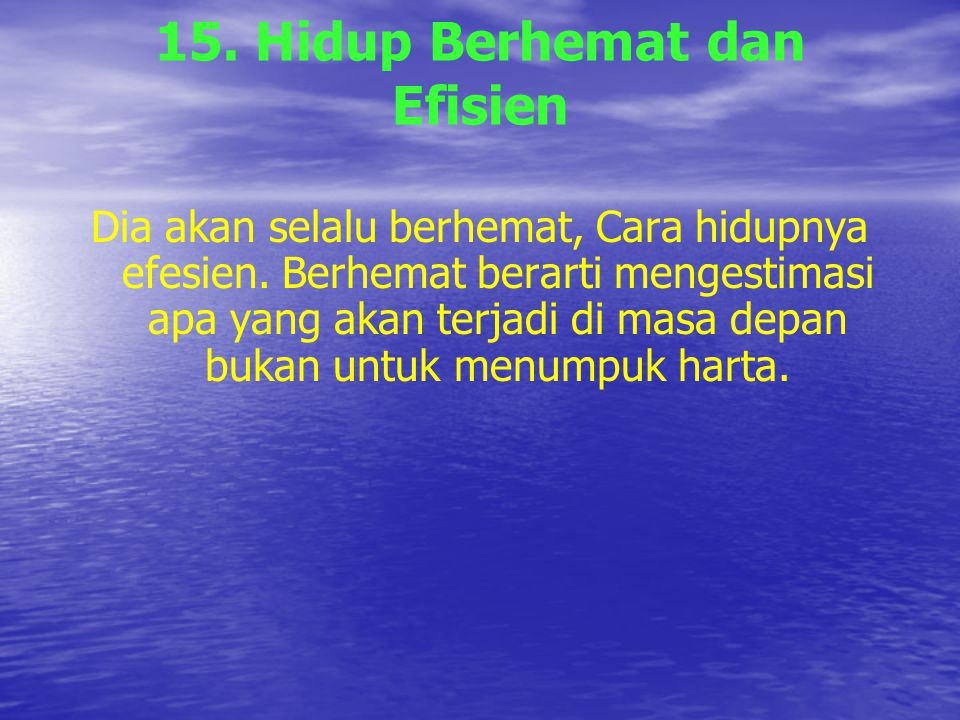 15. Hidup Berhemat dan Efisien