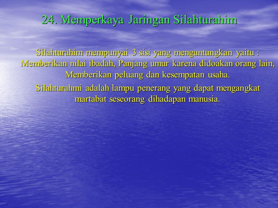 24. Memperkaya Jaringan Silahturahim