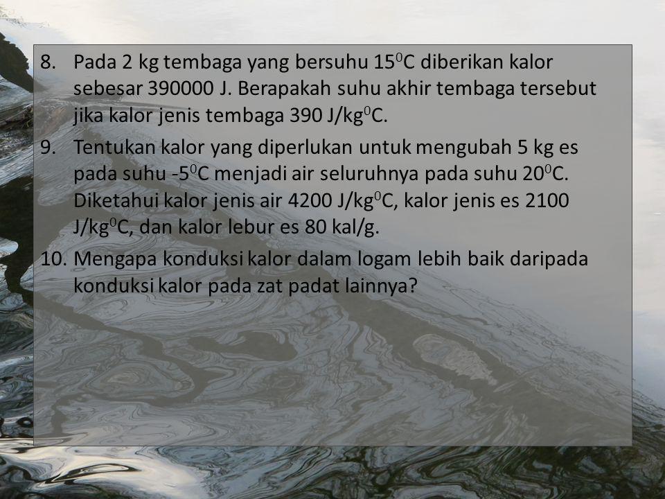 Pada 2 kg tembaga yang bersuhu 150C diberikan kalor sebesar 390000 J