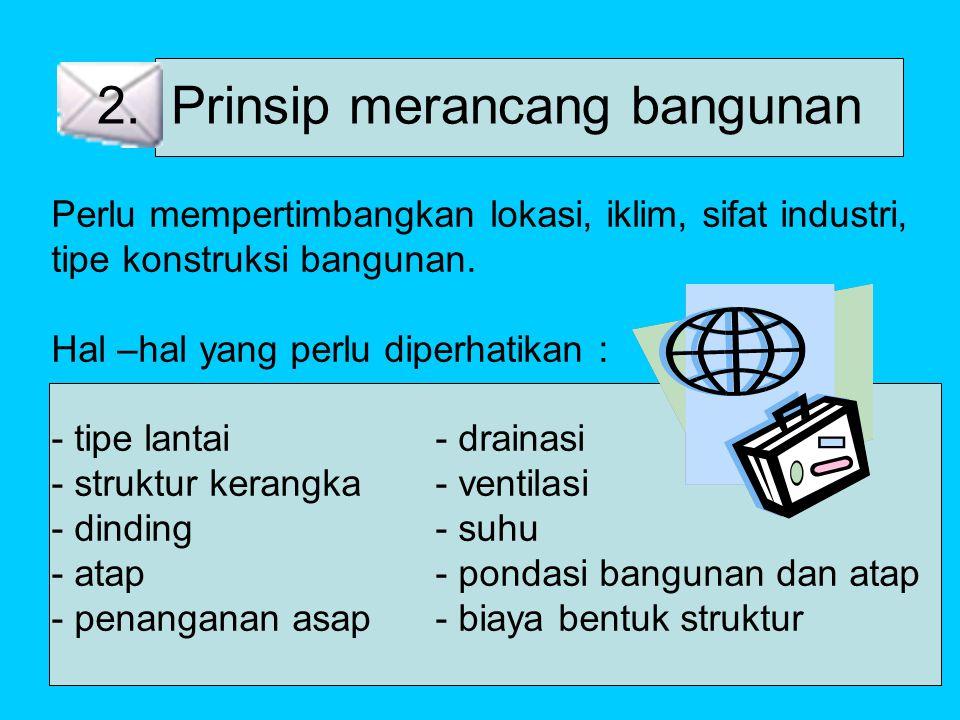 2. Prinsip merancang bangunan