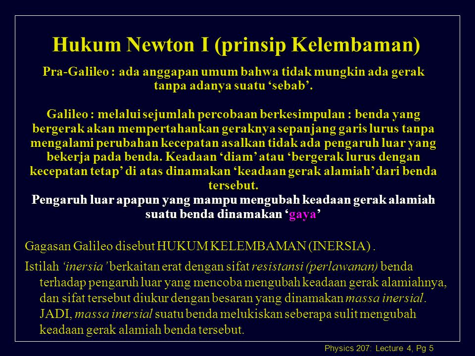 Hukum Newton I (prinsip Kelembaman)