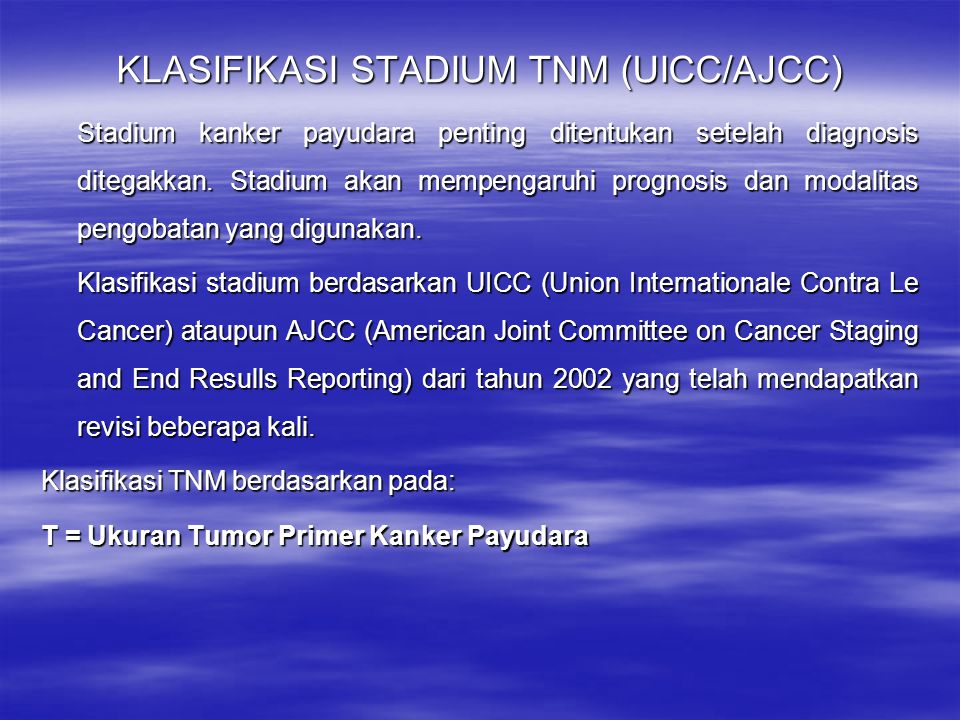 KLASIFIKASI STADIUM TNM (UICC/AJCC)