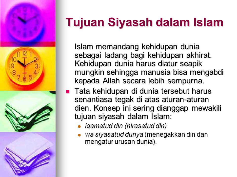 Tujuan Siyasah dalam Islam
